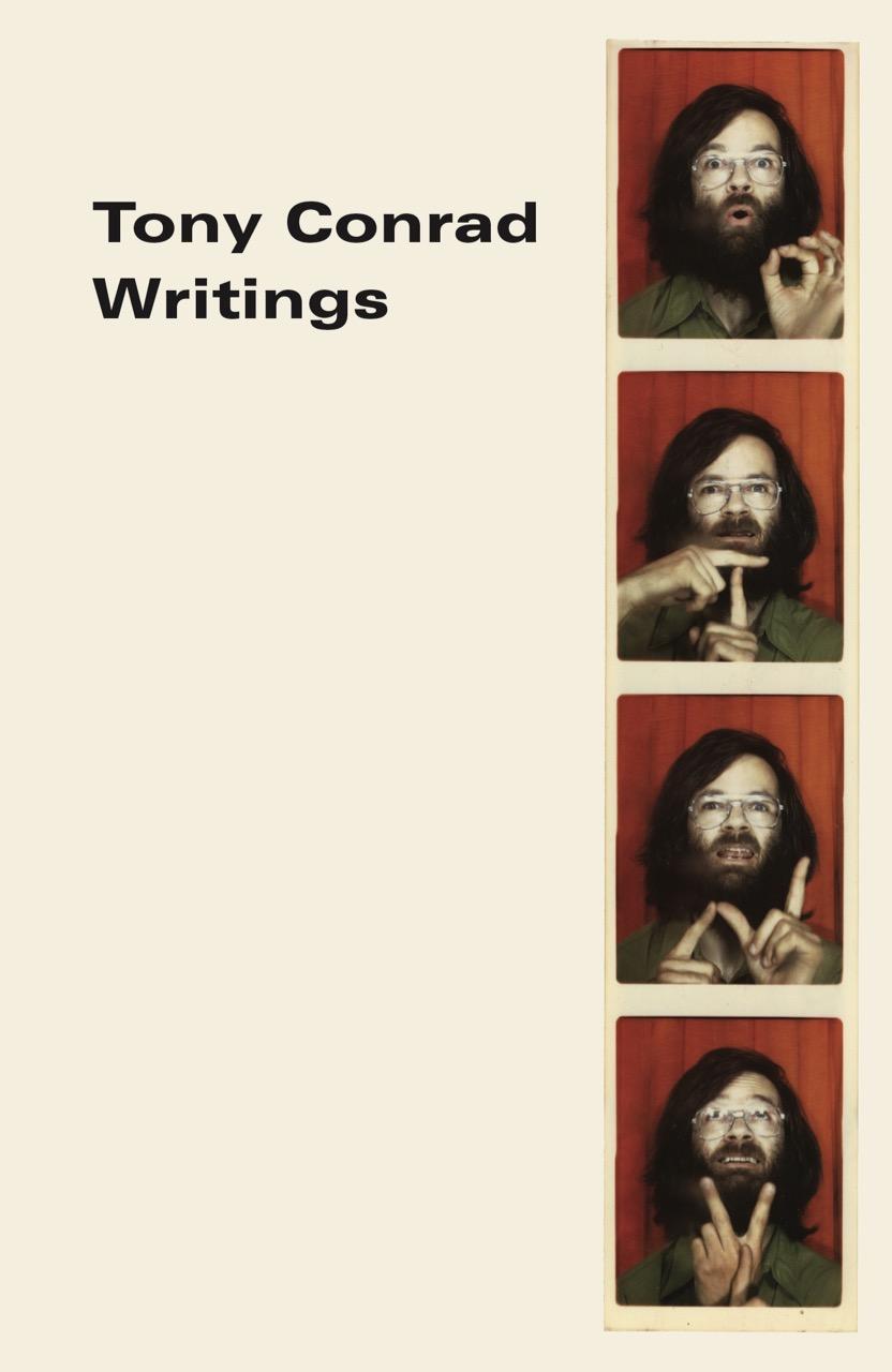 Tony Conrad: Writings